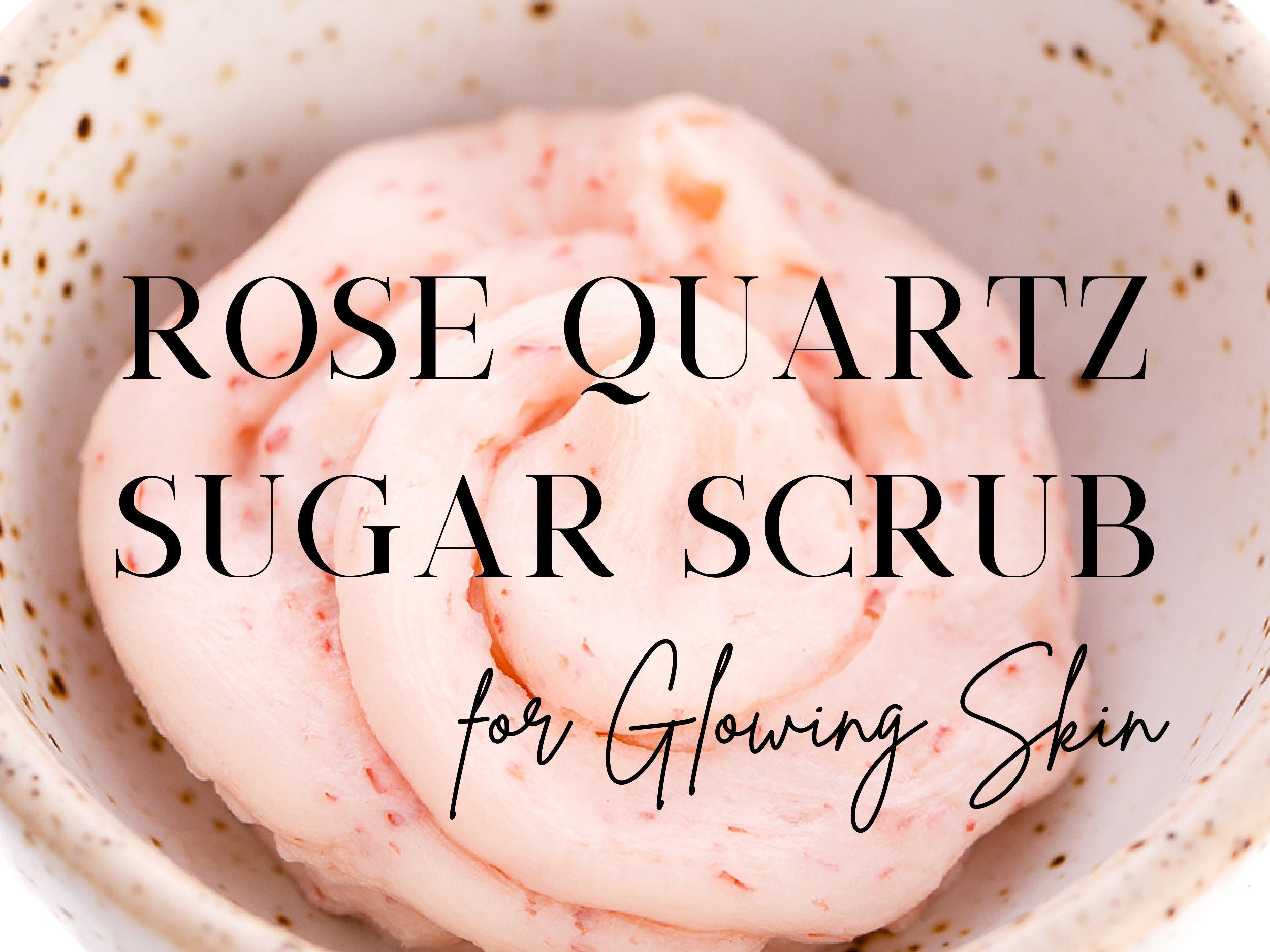 Rose Quartz Sugar Scrub