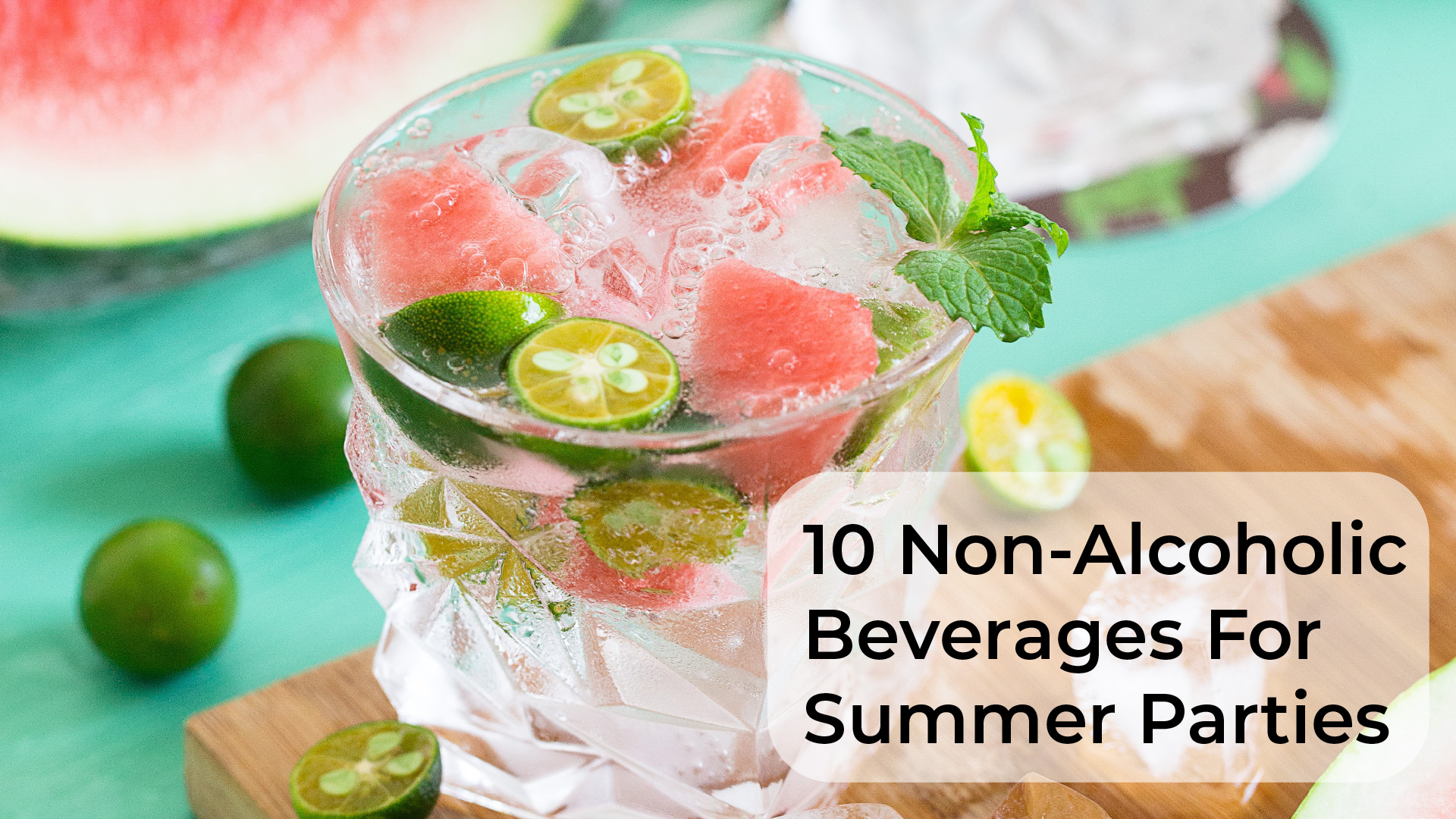 10 Non-Alcoholic Summer Beverages