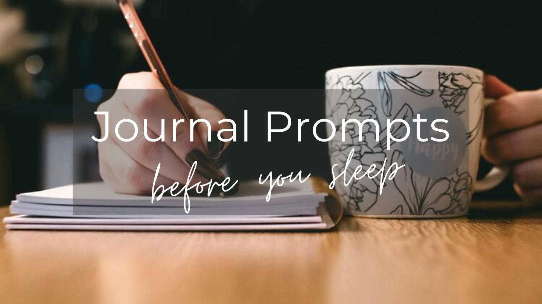 Journal Prompts before you sleep blog image
